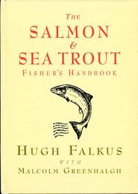 image of The Salmon and Sea Trout Fisher's Handbook (Signed By Author)