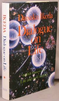 image of Dialogue on Life; Vol. I [1], Buddhist Perspectives on Life and the Universe.