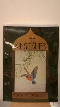 The Kingfisher: Poems By Amy Clampitt