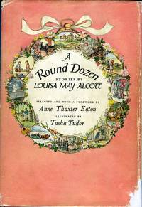 image of A ROUND DOZEN; , STORIES BY...Selected and with a foreword by Anne Thaxter Eaton