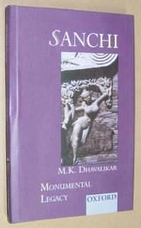 Monumental Legacy: Sanchi