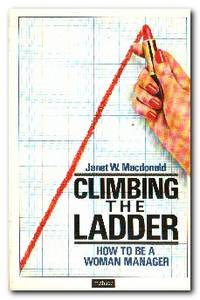 image of Climbing the Ladder  How to be a Woman Manager