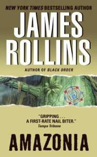 Amazonia by James Rollins - Paperback - 2003 - from ThriftBooks and Biblio.co.uk