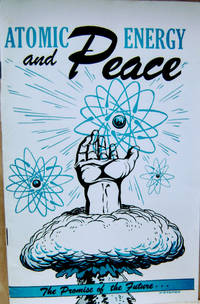 Atomic Energy and Peace:  The Promise of the Future