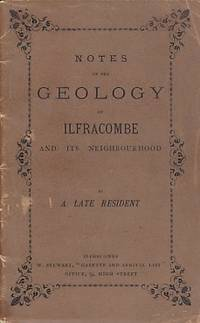 image of Notes on the Geology of Ilfracombe and Its Neighbourhood