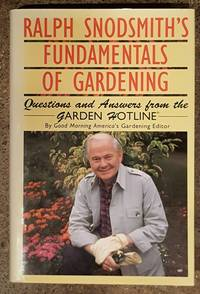 image of Ralph Snodsmith's Fundamentals of Gardening: Questions and Answers from the Garden Hotline