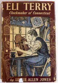 Eli Terry: Clockmaker of Connecticut