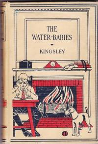 The water-Babies: a Fairy Tale for a Land Baby