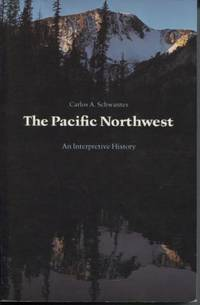 image of The Pacific Northwest, An Interpretive History