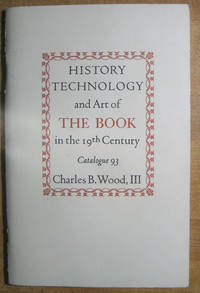 History, Technology, and Art of the Book in the 19th Century; Catalogue 93