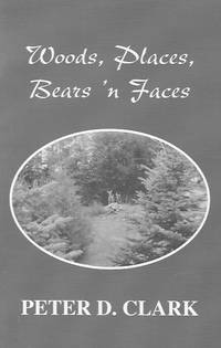 Woods, Places, Bears 'n Faces