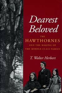 image of Dearest Beloved: The Hawthornes and the Making of the Middle-Class Family