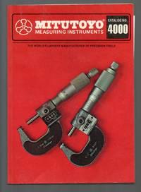 image of Mitutoyo Measuring Instruments:  Catalog No. 4000
