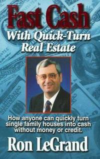 image of Fast Cash with Quick-Turn Real Estate : How Anyone Can Quickly Turn Single Family Houses into Cash