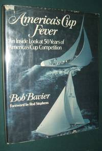 image of America's Cup Fever an Inside Look At 50 Years of America's Cup Competition