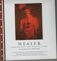 image of HEALER: TRANSFORMING THE INNER AND OUTER WOUNDS Introducrion by Andrew Weil