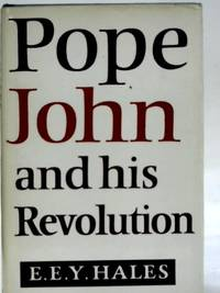 Pope John and His Revolution