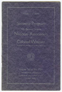 SOUVENIR PROGRAM 14th BIENNIAL SESSION NATIONAL ASSOCIATION OF COLORED WOMEN (AFFILIATED WITH THE NATIONAL COUNCIL OF WOMEN) [wrapper title]