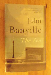 The Sea by John Banville - Signed First Edition - 2005 - from Tarquin Rees Modern Firsts and Biblio.com