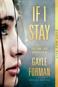 If I Stay : Special Edition