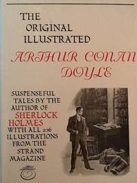 The Original Illustrated Arthur Conan Doyle by  Arthur Conan Doyle - Paperback - from World of Books Ltd and Biblio.com