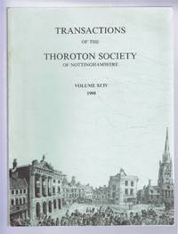 image of Transactions of the Thoroton Society of Nottinghamshire, Volume XCIV (94), 1990