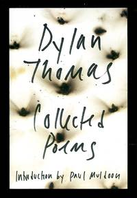 image of The Collected Poems of Dylan Thomas: The Original Edition