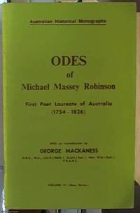 image of ODES OR MICHAEL MASSEY ROBINSON FIRST POET LAUREATE OF AUSTRALIA (1754-1826)
