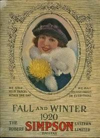 Fall and Winter 1920 Catalogue for the Robert Simpson Eastern Limited Halifax (catalog)
