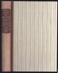 Three Plays Of Henrik Ibsen: An Enemy Of The People; The Wild Duck; Hedda Gabler