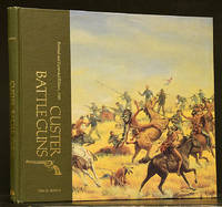 Custer Battle Guns (Revised & Enlarged Edition 1988)