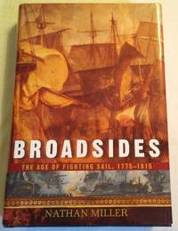 image of BROADSIDES: THE AGE OF FIGHTING SAIL 1775-1815