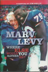 image of Marv Levy: Where Else Would You Rather Be?