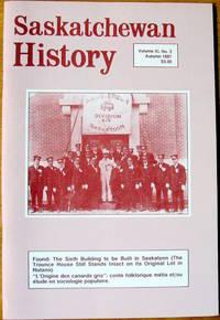 Found: The Sixth Building to be Built in Saskatoon (The Trounce House). Saskatchewan History. Volume Xl No. 3 Autumn 1987