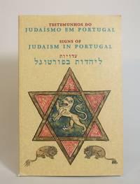 image of Signs of Judaism in Portugal: A collection Of Books, and Prints / Testemunhos do Judaismo em Portugal : exposicao bibliografica e Iconografica