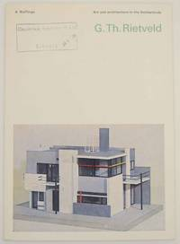 G. Th. Rietveld: Art and Architecture in the Netherlands
