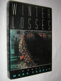 Winter Losses by Mark Probst - First Edition - 1989 - from Manyhills Books and Biblio.com