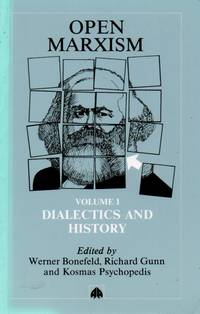 Open Marxism_Volume I_ Dialectics and History