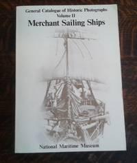 image of General Catalogue of Historic Photographs Merchant Sailing Ships Volume II