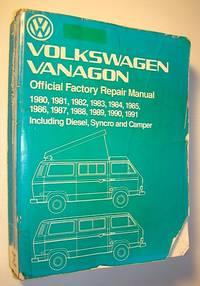Volkswagen Vanagon Official Factory Repair Manual 1980-1991 Including Diesel Syncro and Camper