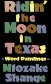 image of RIDIN' THE MOON IN TEXAS:  Word Paintings.