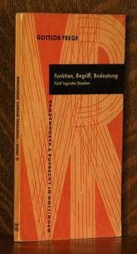 FUNKTION, BEGRIFF, BEDEUTUNG, FUNF LOGISCHE STUDIEN