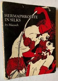 Hermaphrodite in Silks