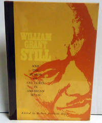 William Grant Still and the Fusion of Cultures in American Music