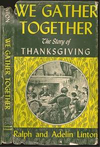 We Gather Together: The Story of Tahnksgiving