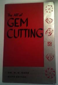 The Art of Gem Cutting (Sixth Edition)