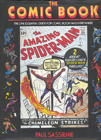The Comic Book : The One Essential Guide for Comic Book Fans Everywhere. [History of Comic Books; Golden Age; Silver Age; 1990s; Grading, Assessing & Collecting; Original Comic Art; Trivia; Dandy & Beano Annuals; Creators; Comics Titles; etc] by  Jim Shooter]  J Leech; foreword - Hardcover - 1994 - from Joseph Valles - Books and Biblio.co.uk