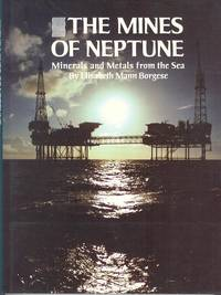 The Mines of Neptune - Minerals and Metals from the Sea