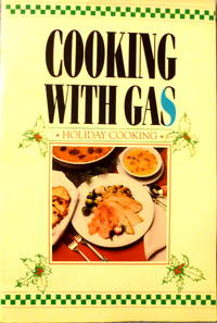 Cooking with Gas:  Holiday Cooking by  Sue Spitler - Paperback - 1989 - from Charity Bookstall (SKU: 005248)