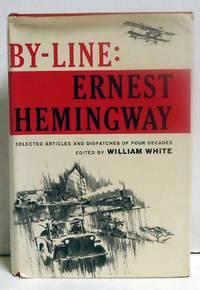image of By-Line: Ernest Hemingway